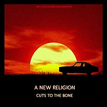 Cuts To The Bone (Bet Touchstone 2020 Remaster)