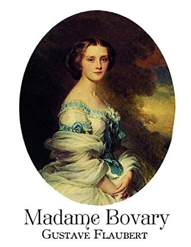 Madame Bovary: édition originale et annotée