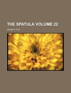 The Spatula Volume 22
