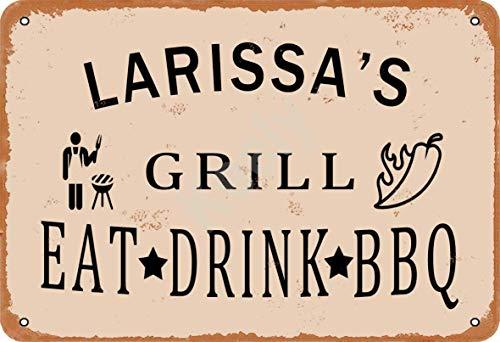 Keely Larissa'S Grill Eat Drink BBQ Metall Vintage Blechschild Wanddekoration 12x8 Zoll für Café, Bar, Restaurant, Pubs, Männerhöhle, Dekorativ