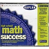 High School Math Success - Kaplan. Pre-Algebra, Algebra, Geometry, Multimedia Spreadsheets and Graphs. CD-ROM
