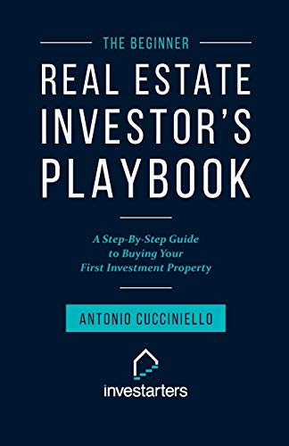 Real Estate Investing Books! - The Beginner Real Estate Investor Playbook: A Step-by-Step Guide to Buying Your First Investment Property