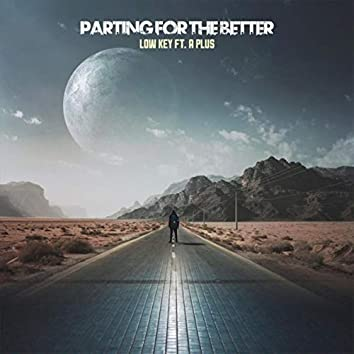 Parting for the Better