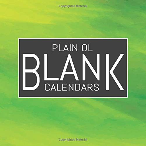 """Plain Ol Blank Calendars: Blank Undated Monthly Calendar, Undated Blank Wall Calendar, 8.5""""x8.5"""", DIY 12 Month Blank Calendar With Colorful Cover, Neon Green Grunge"""