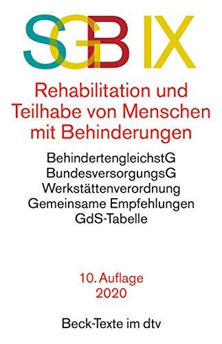 SGB IX Rehabilitation und Teilhabe behinderter Menschen (Beck-Texte im dtv)