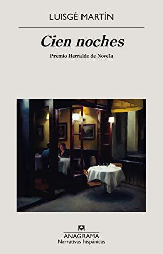 Cien noches de Luisgé Martín