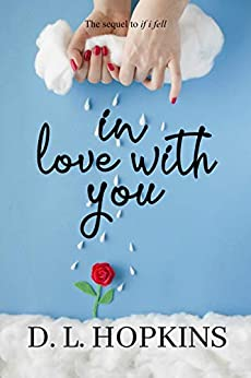 in love with you by [D.L.  Hopkins]