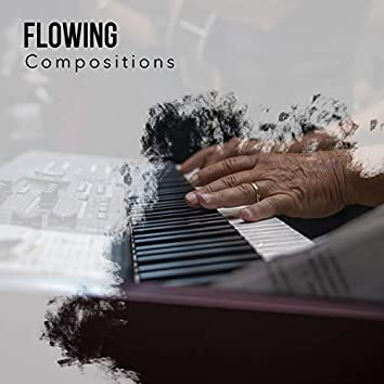 2019 Flowing Compositions