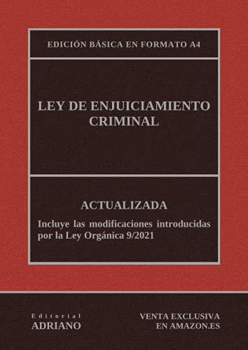 Ley de Enjuiciamiento Criminal: Actualizada - Edición básica en formato A4
