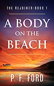 A Body On The Beach (The Rejoiner Book 1)