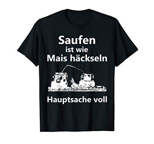 Mais häckseln T-Shirts Landwirt Bauer Bier trinken saufen T-Shirt