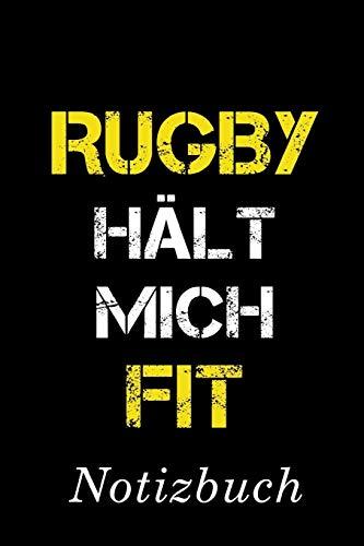 Rugby Hält Mich Fit Notizbuch:   Notizbuch mit 110 linierten Seiten   Format 6x9 DIN A5   Soft cover matt  