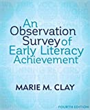 An Observation Survey of Early Literacy Achievement (4th Edition) (Marie Clay)