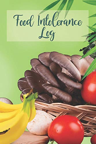 Food Intolerance Log: 3 Month Food and Meal Tracking Logbook Including Snacks and Weekly Grocery Lis