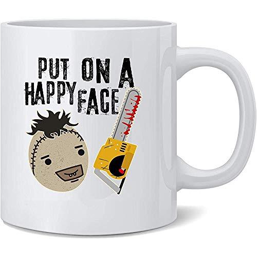 Setzen Sie auf ein glückliches Gesicht Kettensäge Lustiger Horrorfilm Kaffeetasse Kaffeetassen Teetasse Spaß Neuheit Geschenk
