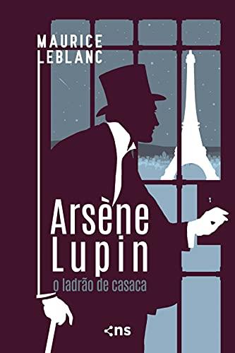 Arsène Lupin: o ladrão de casaca