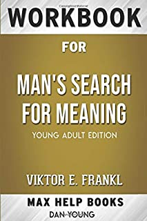 Workbook for Man's Search for Meaning by Viktor E. Frankl