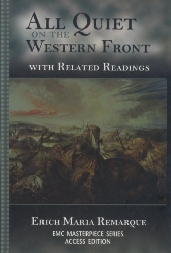 All Quiet on the Western Front: With Related Readings (Emc Masterpiece Series Access Editions.) by Erich Maria Remarque (2002-05-08)