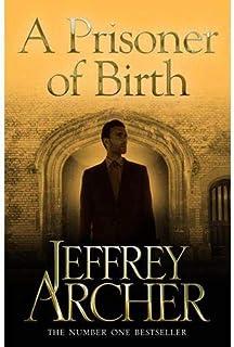 A Prisoner of Birth by Jeffrey Archer - Paperback