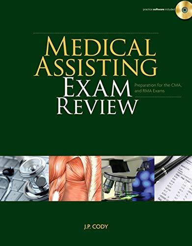 Medical Assisting Exam Review: Preparation for the CMA...