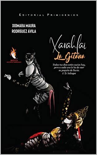 Xarahlai La Gitana de Xiomara Maura Rodríguez Ávila