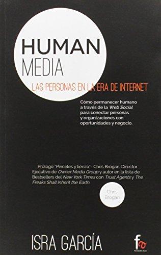 Human Media. Las Personas En La Era Internet (EMPRESA)