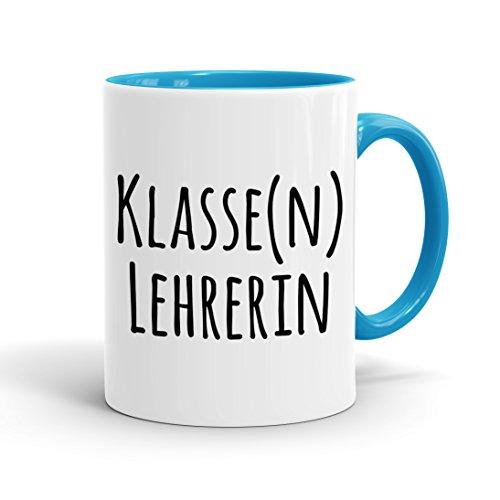 True Statements Tasse Klasse Lehrerin - Kaffeetasse, Kaffeebecher, das ideale Geschenk für Mitarbeiter, fürs Büro, Arbeit und Co, inner lightblue