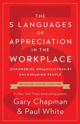 The 5 Languages of Appreciation ...