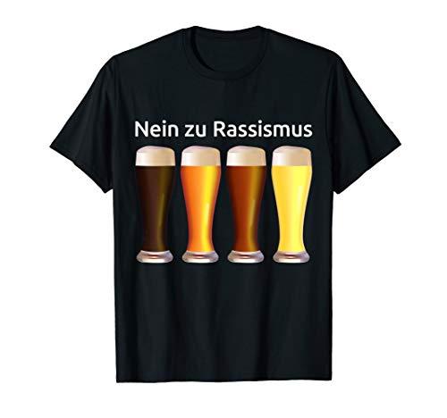 Nein zu Rassismus vier Biersorten Grillen Party Oktoberfest T-Shirt