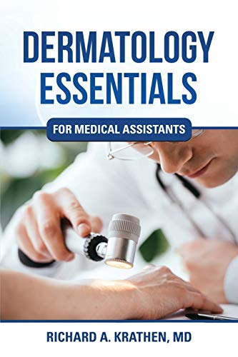 Dermatology Essentials for Medical Assistants
