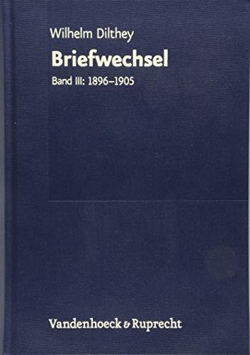 Gesammelte Schriften / Bände I bis XXVI zusammen zum Vorzugspreis: Gesammelte Schriften. Briefwechsel. Band III: 1896-1905
