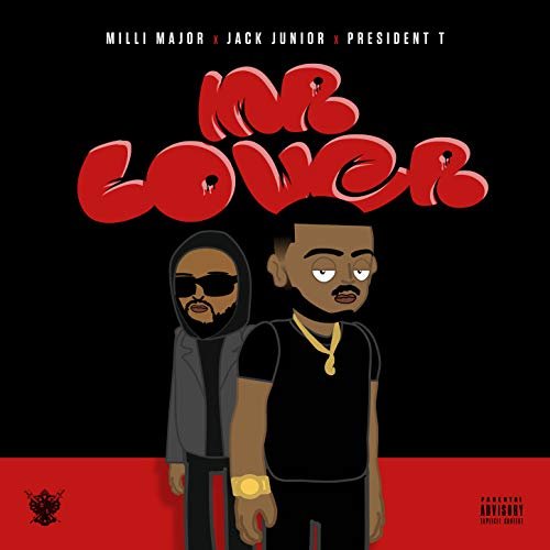 Mr Lover (feat. President T) [Explicit]