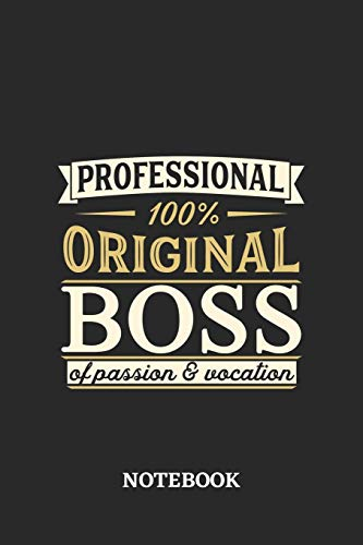 Professional Original Boss Notebook of Passion and Vocation: 6x9 inches - 110 blank numbered pages • Perfect Office Job Utility • Gift, Present Idea
