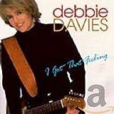 Songtexte von Debbie Davies - I Got That Feeling