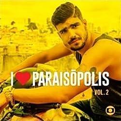 Luan Santana/Jammil/Seu Jorge/Dom M/Pablo/Sandy - I Love Paraisopolis Vol 2 (Ost - Novela) by LUAN SANTANA/JAMMIL/SEU JORGE/DOM M/PABLO/SANDY (2015-07-20?