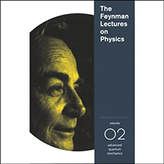 The Feynman Lectures on Physics: Volume 2, Advanced Quantum Mechanics cover art