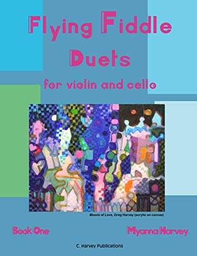 Flying Fiddle Duets for Violin and Cello, Book One
