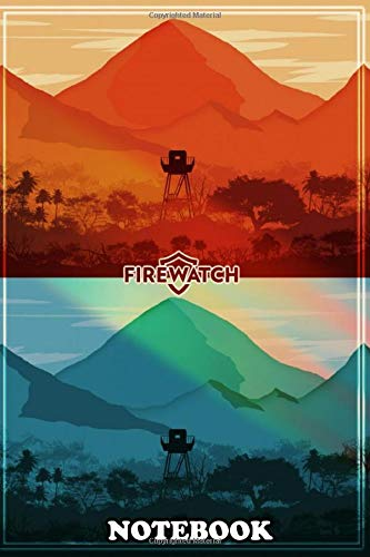 """Notebook: Firewatch This Design Was Inspired By The Video Game , Journal for Writing, College Ruled Size 6"""" x 9"""", 110 Pages"""