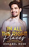 In All The Right Places: an M/M omegaverse friends-to-lovers short (English Edition)