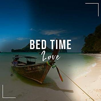# 1 Album: Bed Time Love