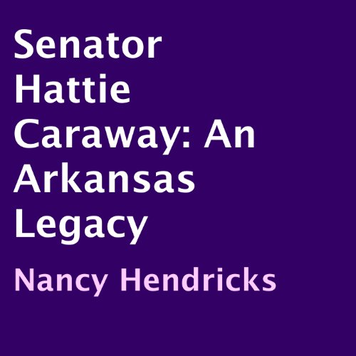 Senator Hattie Caraway audiobook cover art