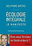 Ecologie intégrale - Le manifeste - Format Kindle - 9782268101422 - 0,00 €