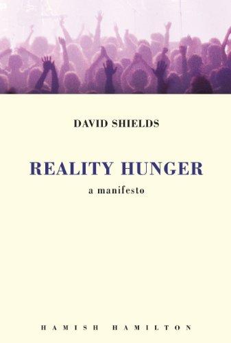 Reality Hunger: A Manifesto (English Edition)