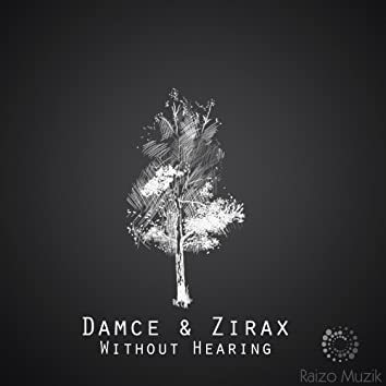 Without Hearing