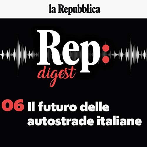 Il crollo del ponte a Genova. Quale futuro per le autostrade italiane? copertina