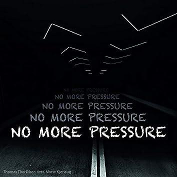 No More Pressure