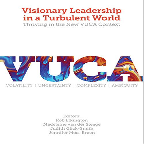 Visionary Leadership in a Turbulent World cover art