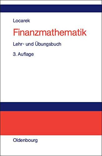Finanzmathematik: Lehr- und Übungsbuch