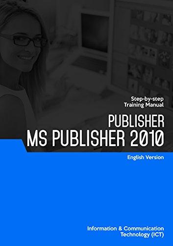 MICROSOFT PUBLISHER 2010 (PUBLISHING) (English Edition)