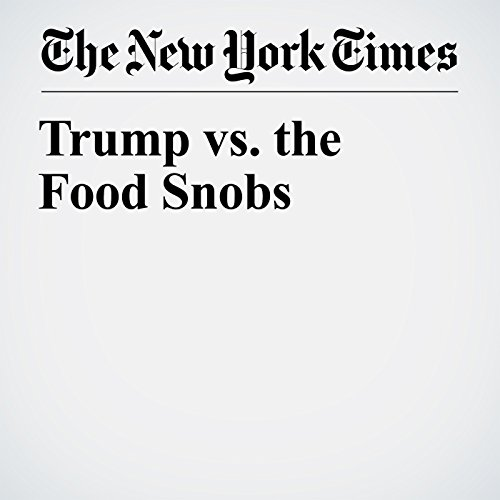 Trump vs. the Food Snobs copertina
